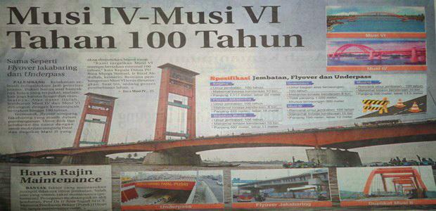 Musi IV – Musi VI Tahan 100 Tahun